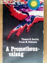 homas N. Scortia – Frank M. Robinson: A Prometheus-válság