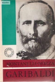 Indro Montanelli · Marco Nozza: Garibaldi