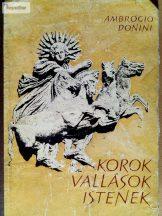 Ambrogio Donini: Korok, vallások, istenek