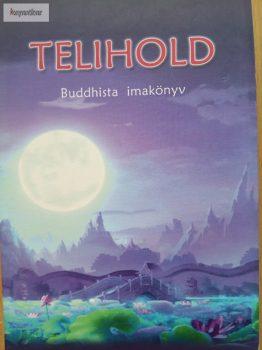 Parawahera Chandratana – Dhammapâlita (szerk.): Telihold