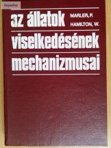 Marler, Peter Hamilton, W. J.: Az állatok viselkedésének mechanizmusai