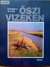 Sterbetz István: Őszi vizeken