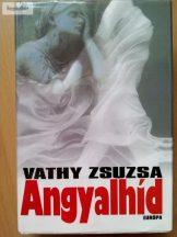 Vathy Zsuzsa: Angyalhíd