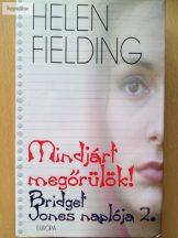 Helen Fielding: Mindjárt megőrülök!