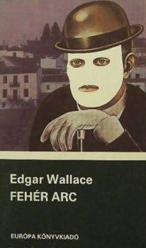 Edgar Wallace: Fehér arc