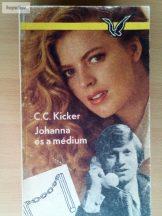C. C. Kicker: Johanna és a médium