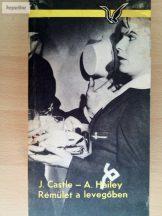 Arthur Hailey – John Castle: Rémület a levegőben