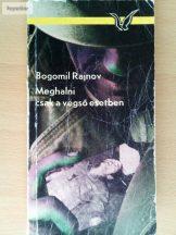 Bogomil Rajnov: Meghalni csak a végső esetben