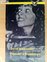David Alexander: Rémület a Broadwayn