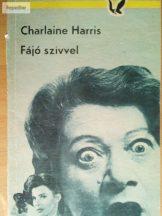 Charlaine Harris: Fájó szívvel