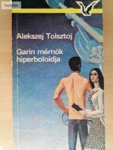Alekszej Tolsztoj: Garin mérnök hiperboloidja