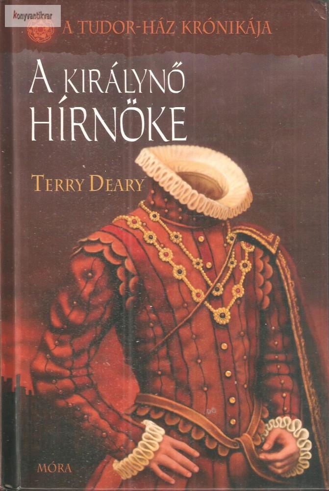 Terry Deary: A királynő hírnöke